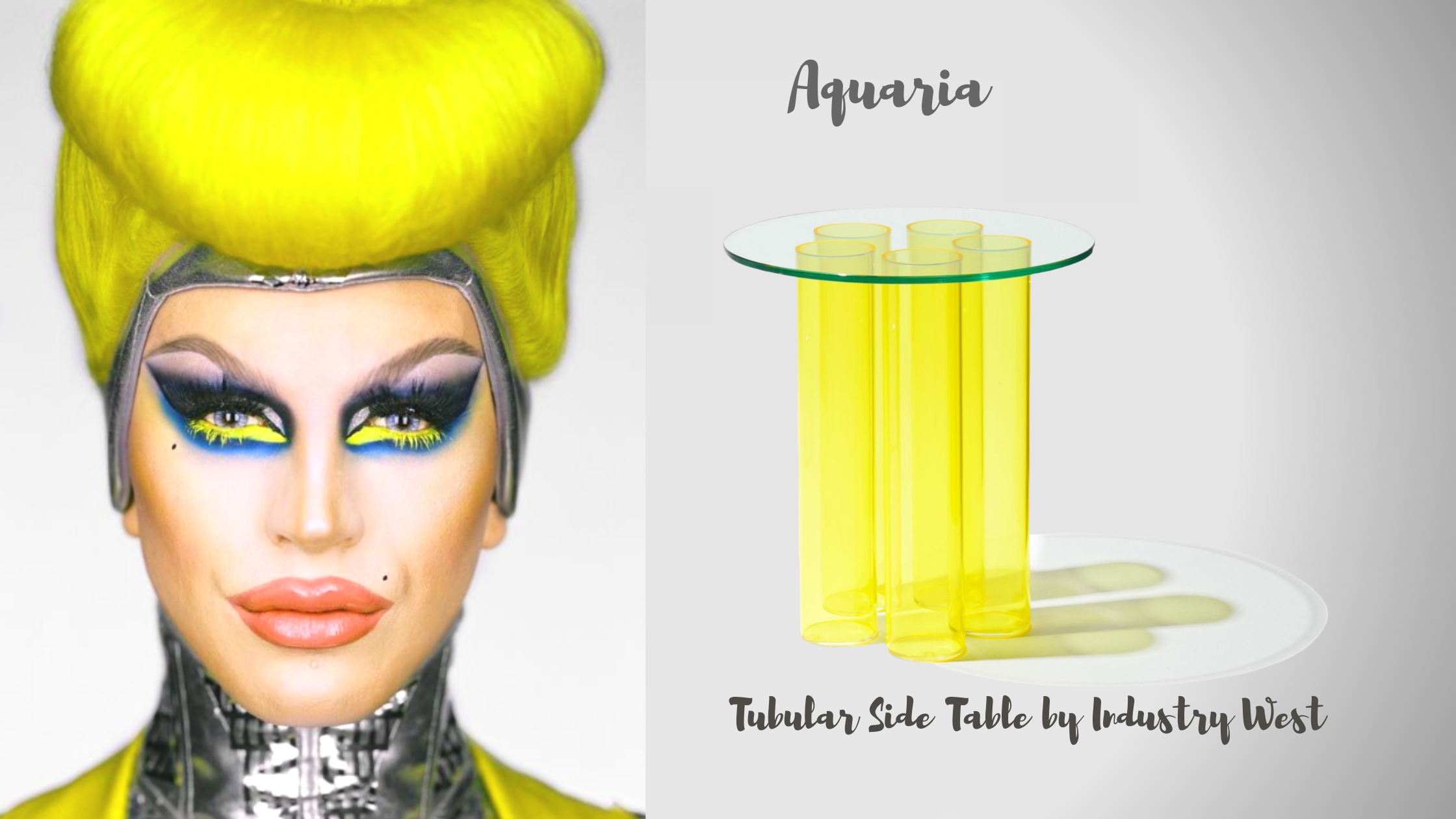Drag Queen Aquaria Image and the bright yellow Tubular Side Table by Industry West