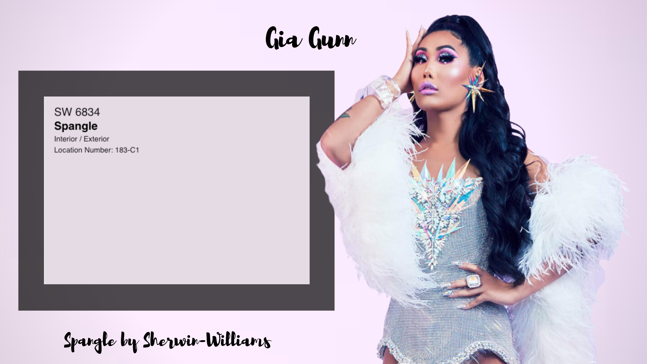 Drag Queen Gia Gunn and paint color Spangle by Sherwin-Williams