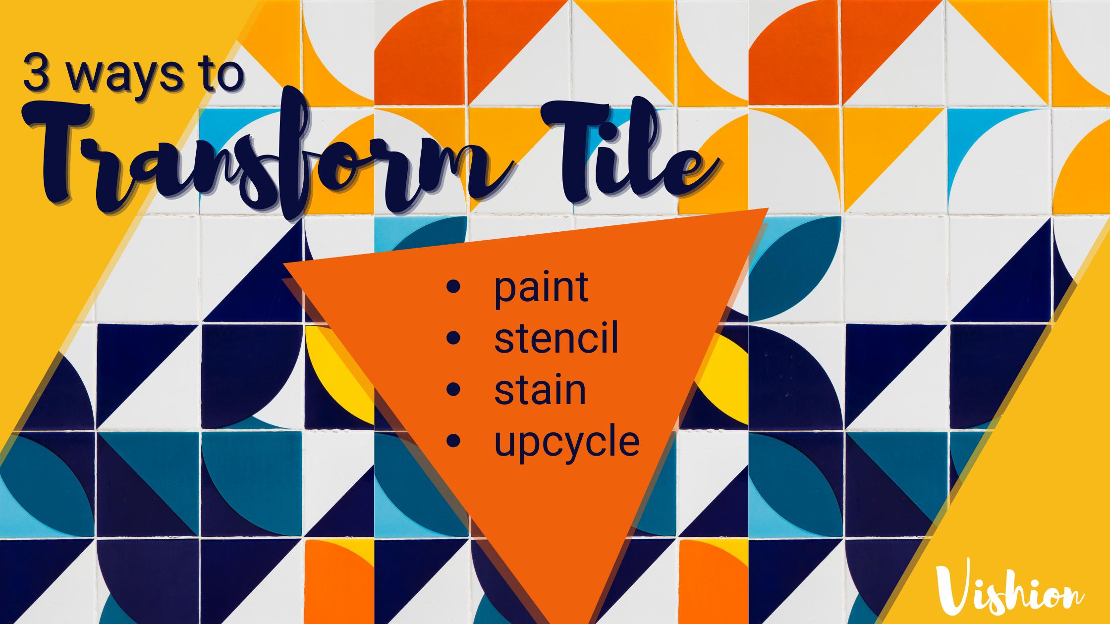 3 ways to transform tile